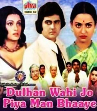 A Dulhan Wohi Jo Piya Man Bhaaye movie poster