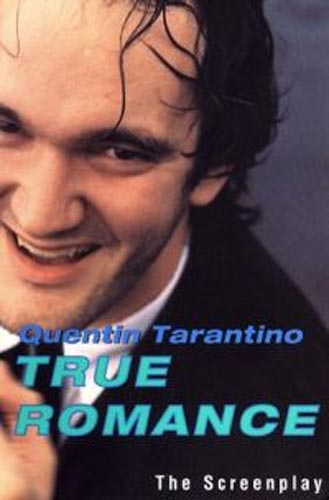 Quentin Tarantino on the True Romance screenplay poster