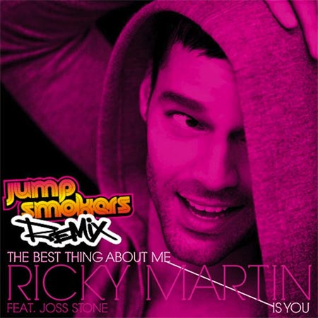 The best things about me is you by Ricky Martin featuring Joss Stone