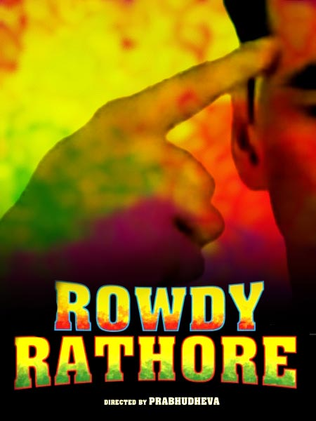 The Rowdy Rathore poster