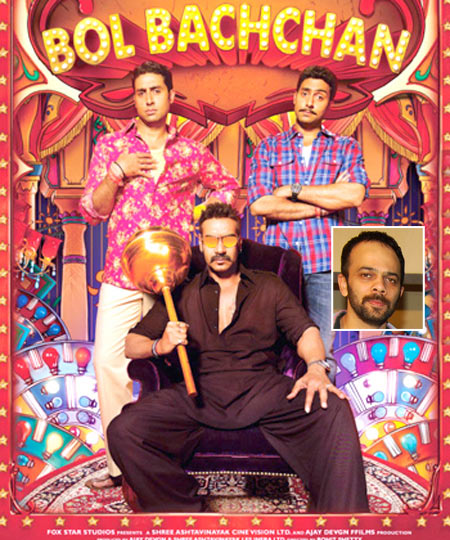 The Bol Bachchan poster. Inset: Rohit Shetty