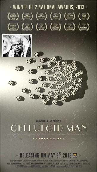 Movie poster of Celluloid Man. Inset: P K Nair
