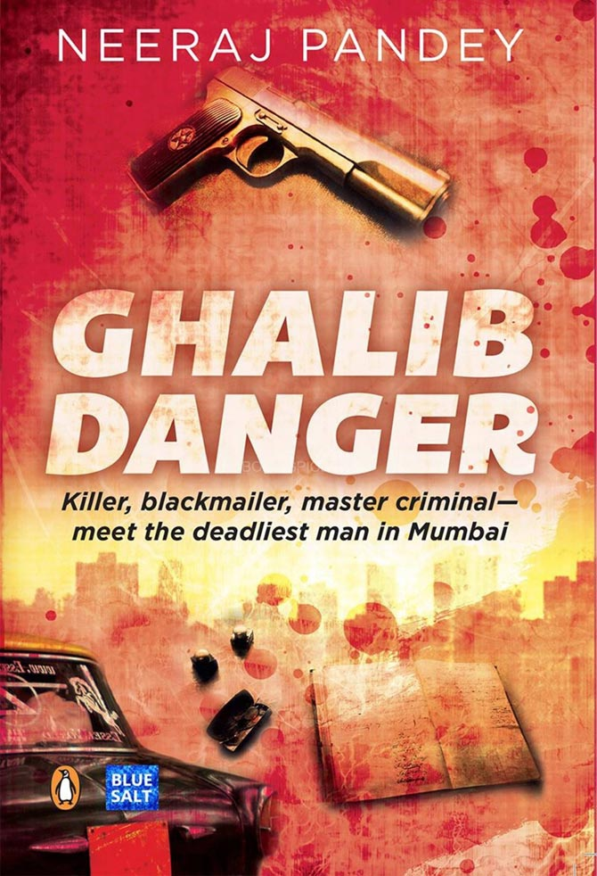 Cover of the book Ghalib Danger by Neeraj Pandey