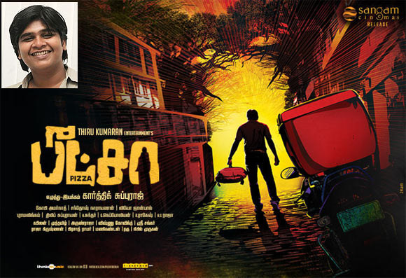 Movie poster of Pizza. Inset: Karthik Subbaraj