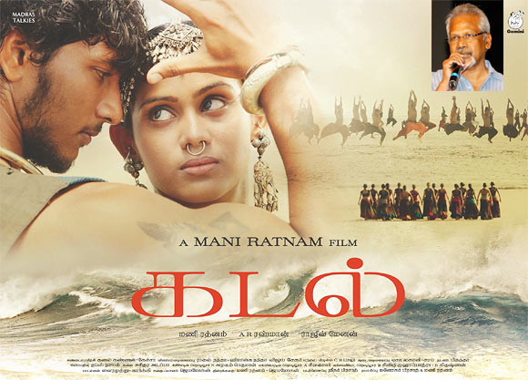 Movie poster of Kadal. Inset: Mani Ratnam
