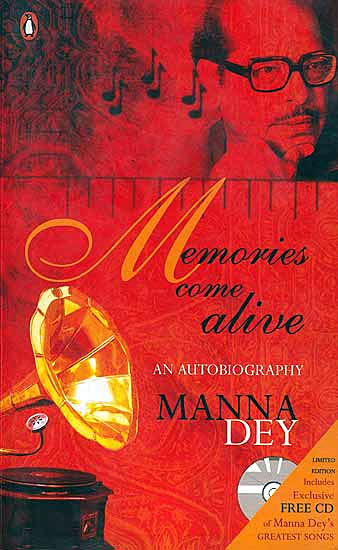 Book cover of Memories Come Alive: An Autobiography