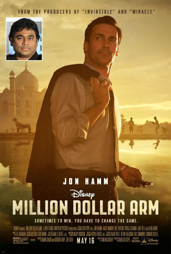 Movie poster of  Million Dollar Arm. Inset: A R Rahman