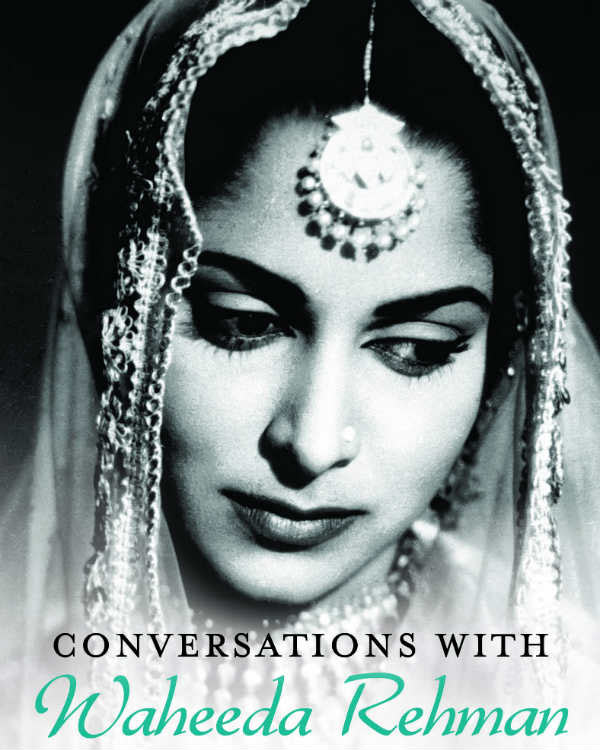 Waheeda Rehman on the cover of Conversations with Waheeda Rehman.