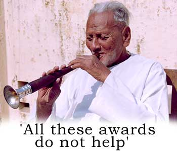 All these awards do not help: Ustad Bismillah Khan