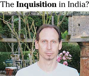 The Inquisition in India?