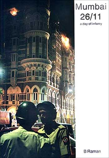The cover of B Raman's new book, Mumbai 26/11: A Day of Infamy.