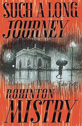 The cover of Rohinton Mistry's book Such a Long Journey