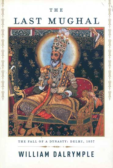 The cover of The Last Mughal, which Mahmood Farooqui collaborated on