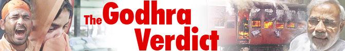 The Godhra Verdict 2011 - complete coverage