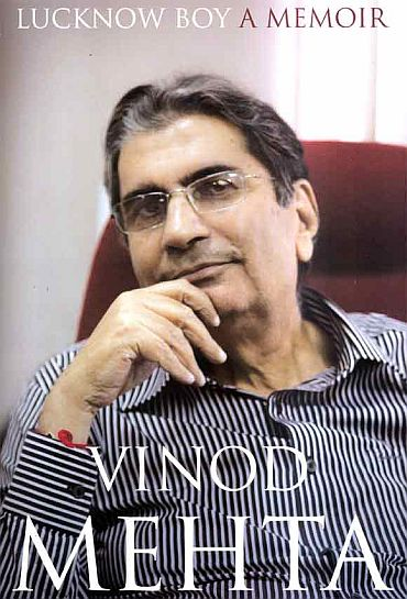 Lucknow Boy: Candid. Controversial. Sensational. Typically Vinod Mehta