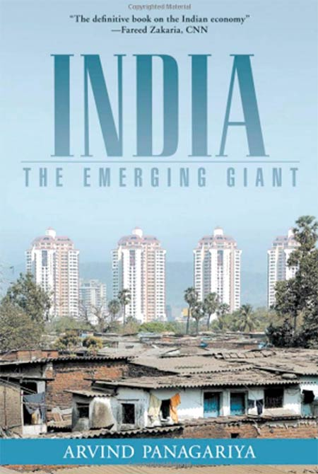 Arvind Panagariya's book, 'India: The Emerging Giant:' CNN's Fareed Zakaria described it as 'the definitive book on the Indian economy'
