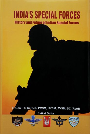 The cover of the book by written by Lieutenant General P C Katoch and journalist Saikat Dutta