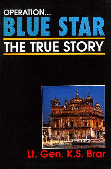 General Brar has written his account of Operation Blue Star.