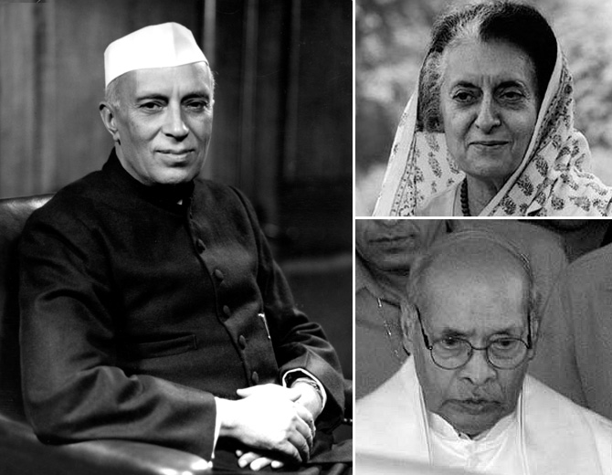 Nehru, Indira Gandhi and P V Narsimha Rao