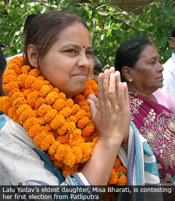 Lalu Yadav's eldest daughter, Misa Bharati, is contesting her first election from Patliputra