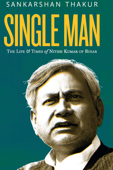 Sankarshan Thakur's new book is about Bihar under Nitish Kumar.