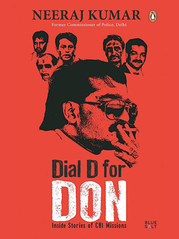 Book cover of Dial D For Don: Inside Stories of CBI Missions