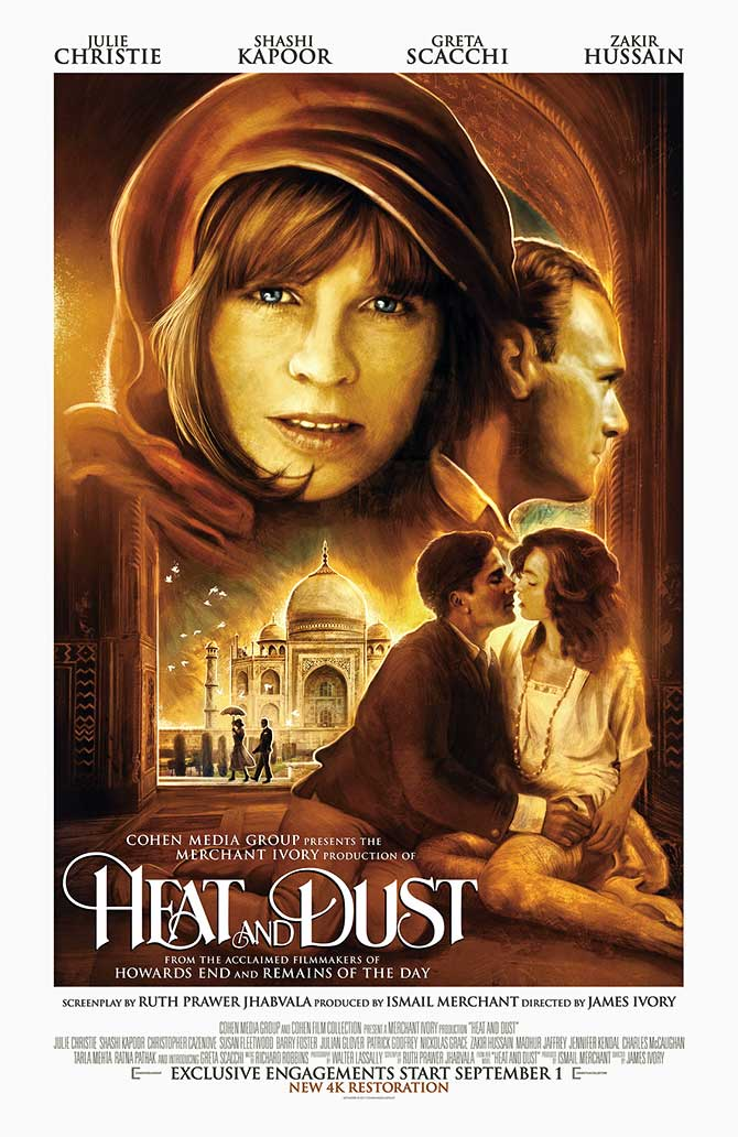 Heat and Dust was based on a Ruth Prawer Jhabvala novel of the same name
