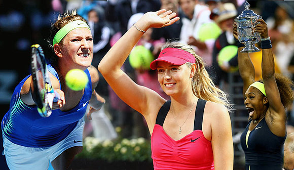 Serena, Azarenka and Sharapova were unstoppable