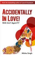 Nikita Singh -  Accidentaly In Love