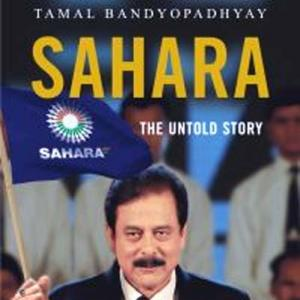 Sahara's untold story: What the book reveals