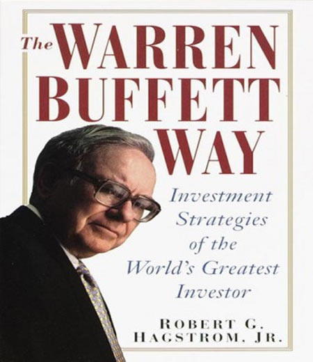 Book cover of The Warren Buffett Way: Investment Strategies of the World's Greatest Investor by Robert G Hagstrom