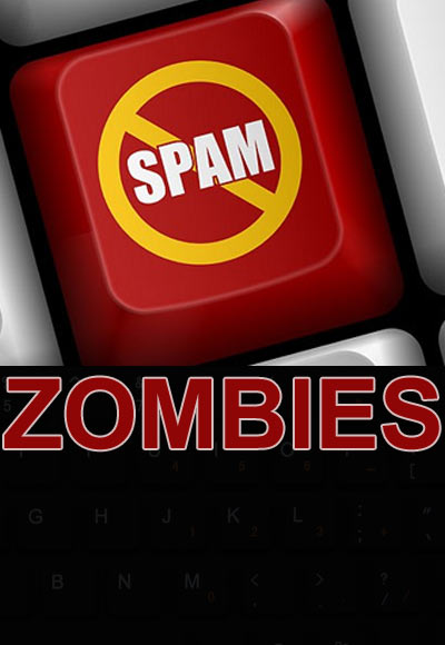 What on earth are Spam Zombies!
