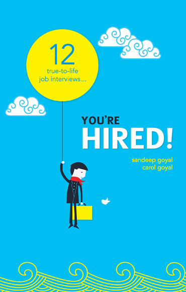 Book cover of You're Hired! written by Sandip and Carol Goyal