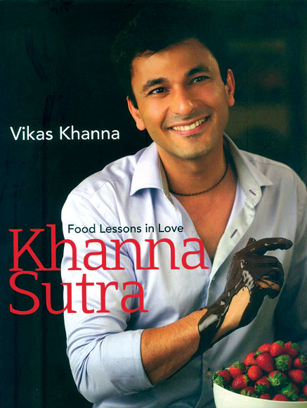 Cover of Vikas Khanna's book Khanna Sutra: Food Lessons in Love