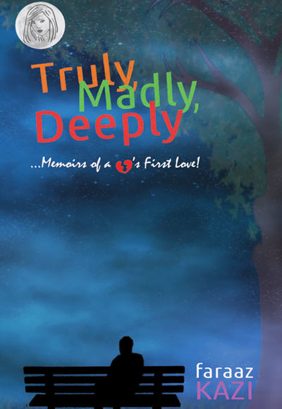 Truly Madly Deeply Novel By Faraaz Kazi Ebook Download