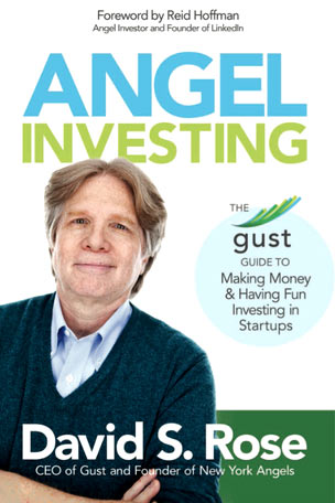 Book cover of Angel Investing: The Gust Guide to Making Money and Having Fun in Startups