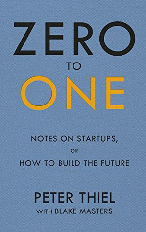 Book cover of Zero to One: Notes on Start-ups