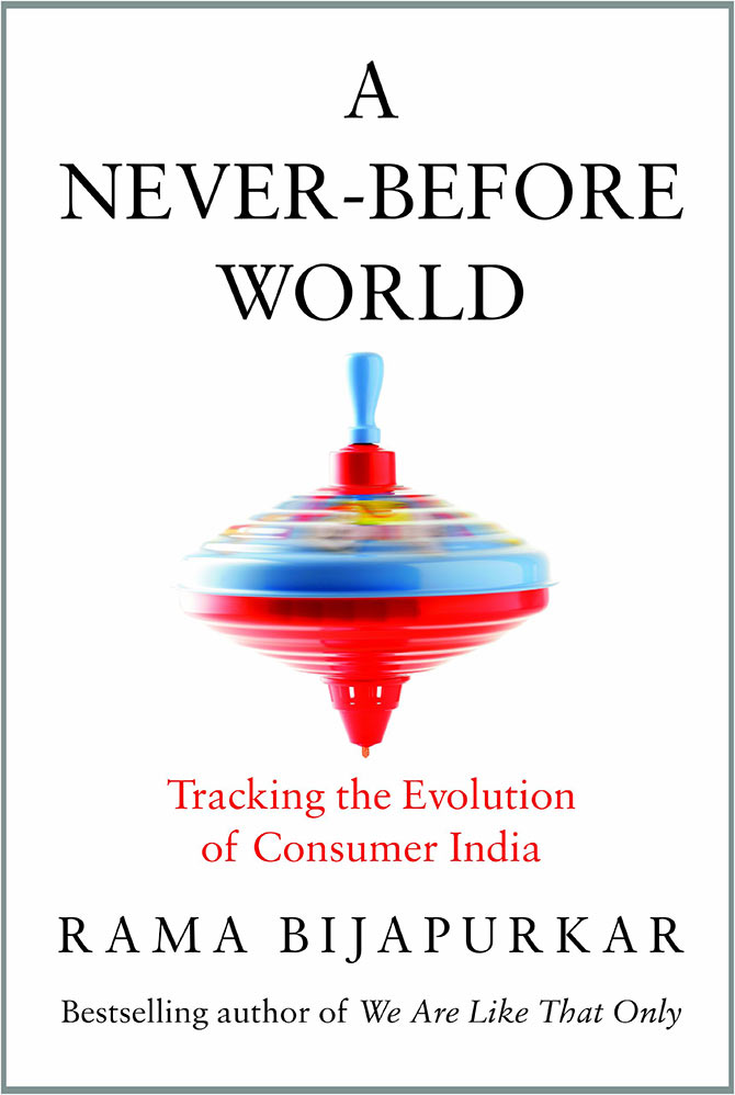 A Never-Before World: Tracking the Evolution of Consumer India