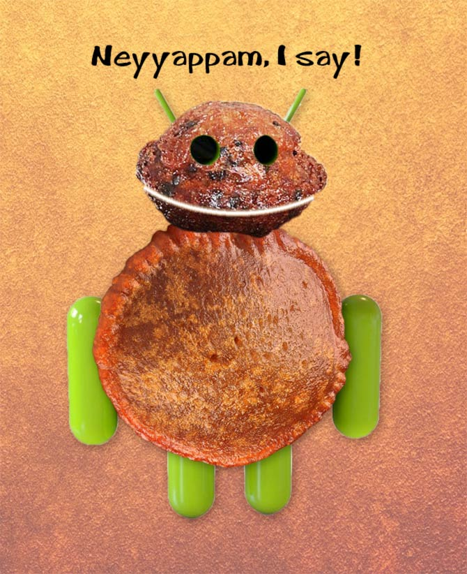 Poll: Android Neyyappam or Naankhatai?