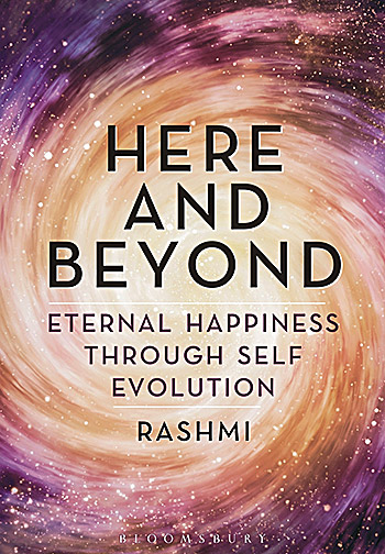 Here and Beyond by Rashmi