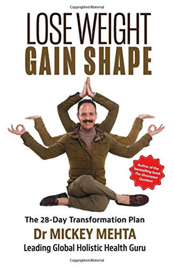 Book cover: Lose Weight Gain Shape by Dr Mickey Mehta