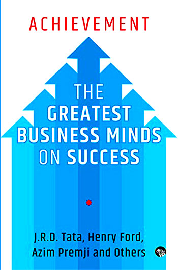 Achievement Greatest Business Minds on Success