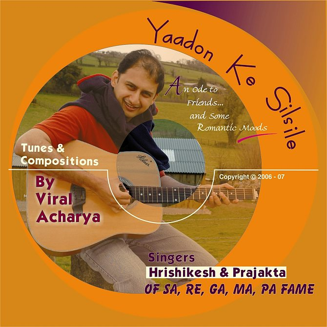The cover for Viral Acharya's first album, Yaadon Ke Silsile -- An Ode to Friends and Some Romantic Moods.