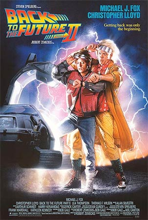 A poster of Back To The Future 2