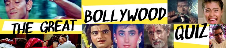 THE GREAT BOLLYWOOD QUIZ