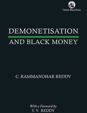 The cover of Demonetisation and Black Money