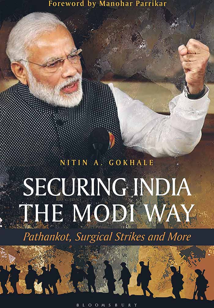 The cover of Nitin A Gokhale's book Securing India the Modi Way: Pathankot, Surgical Strikes and More