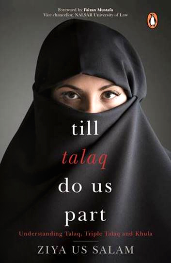 Book cover: Till Talaq Do Us Part