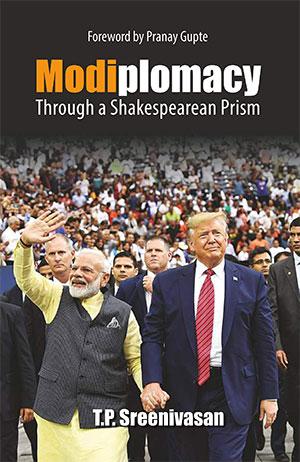 Modiplomacy, T P Sreenivasan