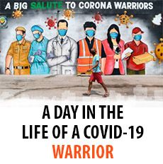 A DAY IN THE LIFE OF A COVID-19 WARRIOR